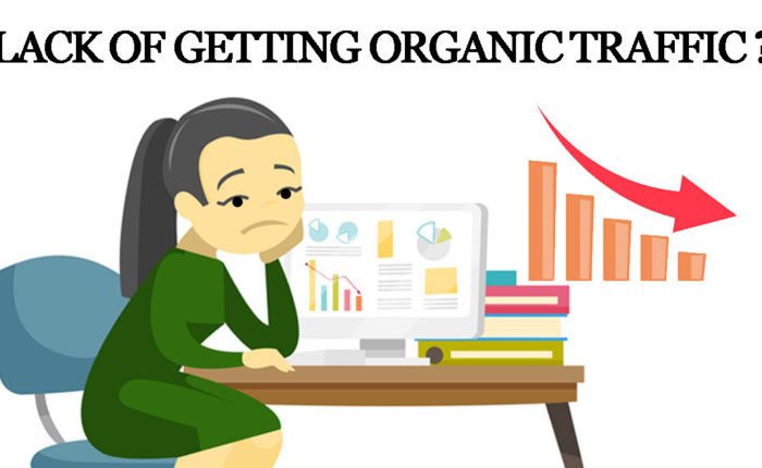 lack of getting organic traffic